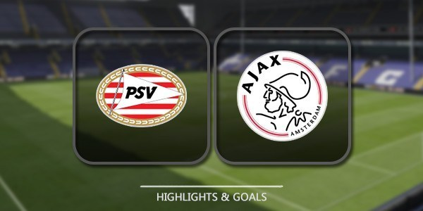 VIDEO PSV Eindhoven vs Ajax (Eredivisie) Highlights