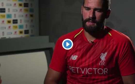 Video: Alisson reveals Mohamed Salah message about joining Liverpool | CaughtOffside