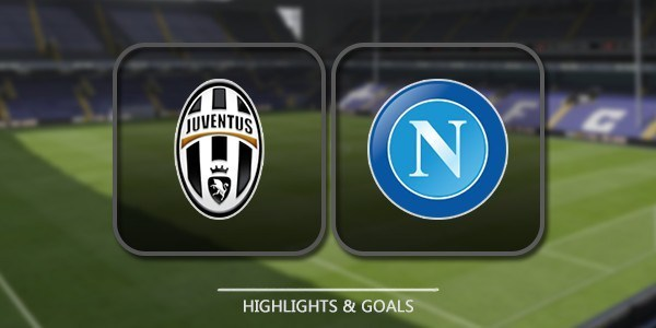 VIDEO Juventus vs SSC Napoli (Serie A) Highlights