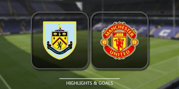 VIDEO Burnley vs Manchester United (Premier League) Highlights