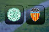 VIDEO Celtic vs Valencia (Europa League) Highlights