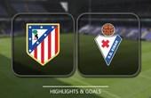 VIDEO Atletico Madrid vs Eibar (La Liga) Highlights