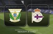 VIDEO Leganes vs Deportivo La Coruna (La Liga) Highlights