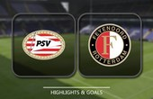 VIDEO PSV Eindhoven 1 - 0 Feyenoord (Eredivisie) Highlights