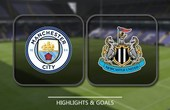 VIDEO Manchester City vs Newcastle United (Premier League) Highlights