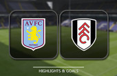 VIDEO Aston Villa vs Fulham (Championship) Highlights