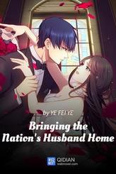 Bringing the Nation's Husband Home